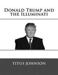 Donald Trump and the Illuminati