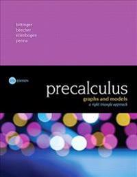 Precalculus: Graphs and Models, a Right Triangle Approach Plus Mylab Math with Pearson Etext -- Access Card Package