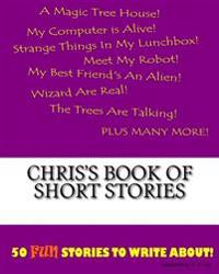 Chris's Book of Short Stories