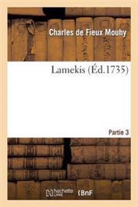 Lamekis Partie 3