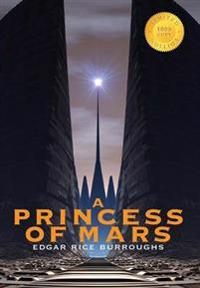 A Princess of Mars (1000 Copy Limited Edition)