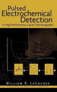 Pulsed Electrochemical Detection in High-Performance Liquid Chromatography