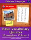 Parleremo Languages Basic Vocabulary Quizzes Norwegian - Volume 1