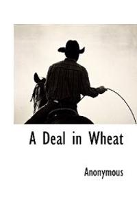 A Deal in Wheat