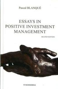 Essays in Positive Investment Management