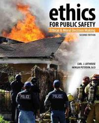 Ethics for Public Safety