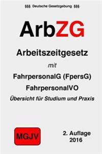 Arbzg: Arbeitszeitgesetz