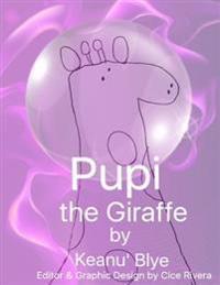 Pupi the Giraffe