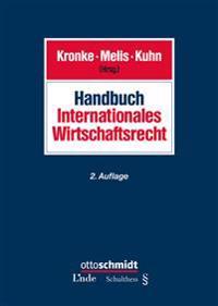 Handbuch Internationales Wirtschaftsrecht