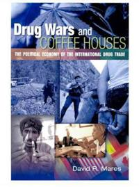 Drug Wars And Coffee Houses