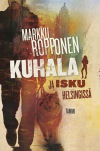 Kuhala ja isku Helsingissä