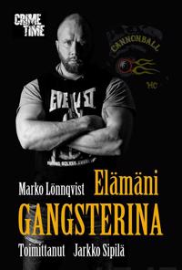 Elämäni gangsterina