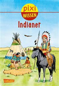 Pixi Wissen, Band 44: VE 5 Indianer