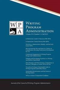 Wpa - Writing Program Administration 39.1