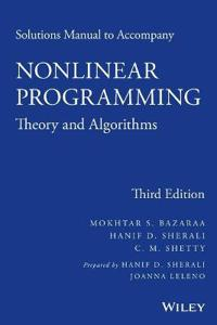 Solutions Manual to Accompany Linear Programming and Network Flows