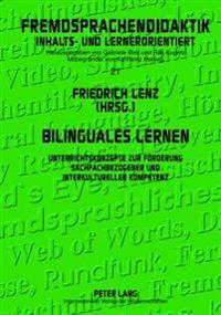 Bilinguales Lernen: Unterrichtskonzepte Zur Foerderung Sachfachbezogener Und Interkultureller Kompetenz