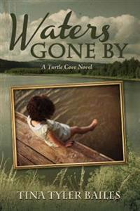 Waters Gone by: A Turtle Cove Novel