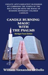 Candle Burning Magic with the Psalms: Abridged Travel Edition