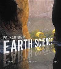 Foundations of Earth Science Plus Mastering Geology with Pearson Etext -- Access Card Package