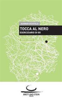 Tocca Al Nero 2