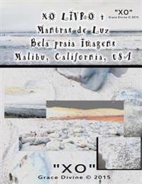 Xo Livro 4 Mantras de Luz Bela Praia Imagens Malibu California USA