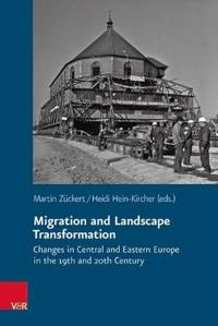 Migration and Landscape Transformation