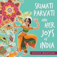 Srimati Parvati and Her Joys of India