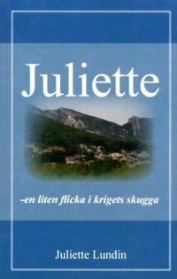 Juliette,  en liten flicka i krigets skugga