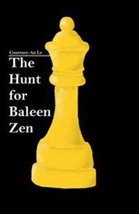 The Hunt for Baleen Zen