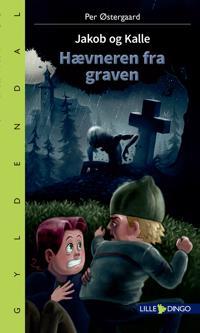 Jakob og Kalle - hævneren fra graven