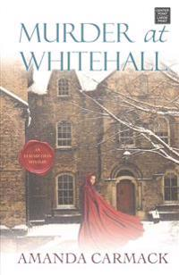 Murder at Whitehall: An Elizabethan Mystery