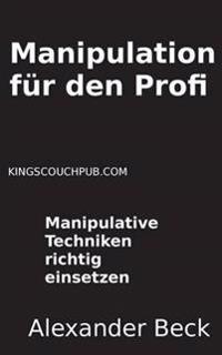 Manipulation für den Profi