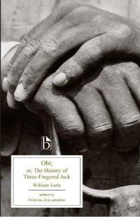 Obi; Or The History of Three-Fingered Jack