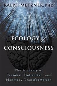 Ecology of Consciousness