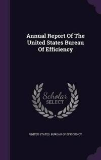 Annual Report of the United States Bureau of Efficiency