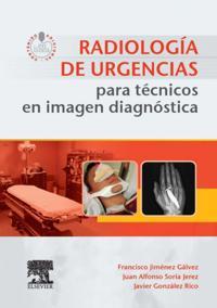 Radiologia de urgencias para tecnicos en imagen diagnostica + acceso web