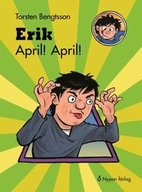 Erik April! April!