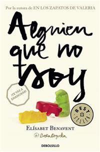 Alguien Que No Soy / Someone I'm Not
