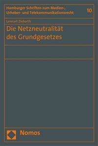 Die Netzneutralitat Des Grundgesetzes