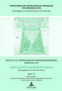 Akten Des XII. Internationalen Germanistenkongresses Warschau 2010- Vielheit Und Einheit Der Germanistik Weltweit: Koloniale Und Postkoloniale Deutsch