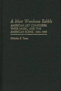 A Most Wondrous Babble