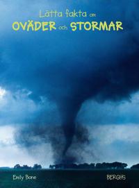 Lätta fakta om oväder och stormar