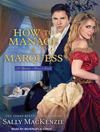 How to Manage a Marquess