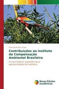 Contribuicoes Ao Instituto Da Compensacao Ambiental Brasileira