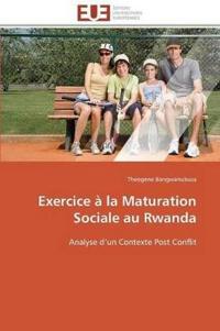 Exercice a la Maturation Sociale Au Rwanda