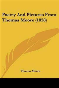 Poetry And Pictures From Thomas Moore (1858)
