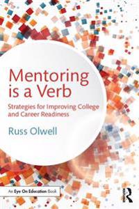 Mentoring is a Verb