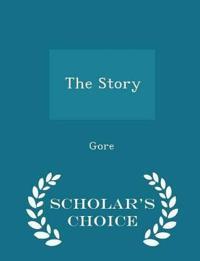 The Story - Scholar's Choice Edition