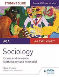 Aqa a-level sociology student guide 3: crime and deviance (with theory and