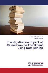 Investigation on Impact of Reservation on Enrollment Using Data Mining